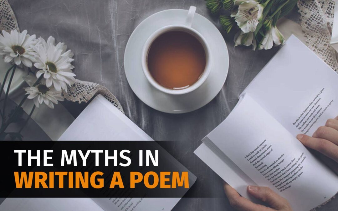 The Myths in Writing a Poem